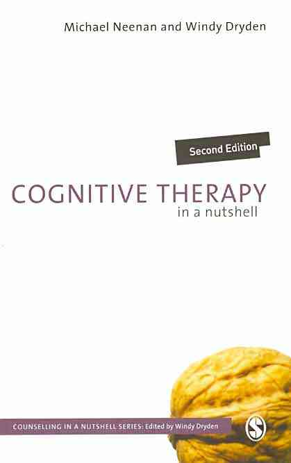 Cognitive Therapy in a Nutshell By Neenan, Michael/ Dryden, Windy